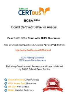 Candidate need to purchase the latest BACB BCBA Dumps with latest BACB BCBA Exam Questions. Here is a suggestion for you: Here you can find the latest BACB BCBA New Questions in their BACB BCBA PDF, BACB BCBA VCE and BACB BCBA braindumps. Their BACB BCBA exam dumps are with the latest BACB BCBA exam question. With BACB BCBA pdf dumps, you will be successful. Highly recommend this BACB BCBA Practice Test.