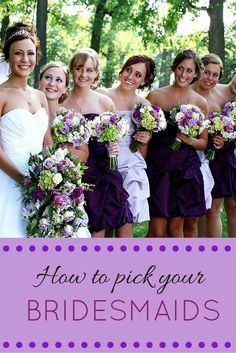 You shouldn't be stressed out about picking your bridesmaids for the big day. Luckily, this guide is handy!