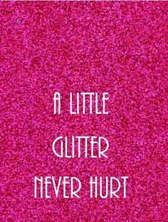 Theres no time like Glitter time! (Pink Quote Print Printable art wall decor by PrintableMotivation) Sparkle Quotes, Pink Quotes, Me Quotes, Sarcasm Quotes, Glitter Girl, Glitter Dress, Glitter Quote, Glitter Shoes, Gold Glitter