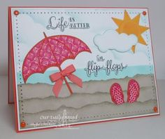 Our Daily Bread Designs Stamp sets: Life is Better, Flip Flop Fun, Chalkboard Fan Background, Our Daily Bread Designs Custom Dies: Umbrella, Flip Flop, Pennant Row, Clouds and Raindrops Dies