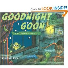 """Goodnight, Goon"" Great book for Halloween!! ~another @Jaclyn Booton Kleinaitis book :)"