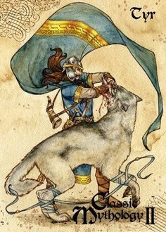 "Tyr, Norse god of battle, who sacrificed his right hand that Odin might bind the chaos wolf Fenrir. For this selfless act, he was known among the Northmen as ""The Wolf's Leavings"", and regarded as the paragon of warrior courage and virtue. We still honor him once a week with ""Tyrsdag"" - known to us now as Tuesday."