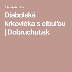Diabolská krkovička s cibuľou | Dobruchut.sk