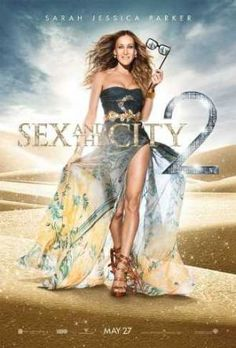 Films with fashion influence - 2010 Sex and the City - The Movie 2 poster