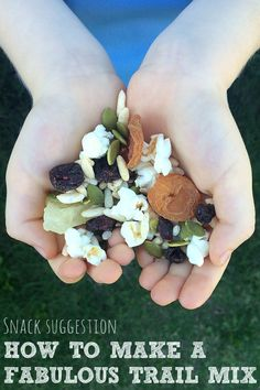 How to Make a Fabulous Trail Mix. A great alternative to packaged snack foods.