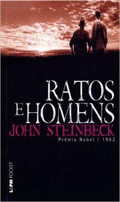 Ratos e Homens – John Steinbeck