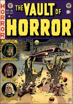 Vault of Horror #26- Would love to find this one.