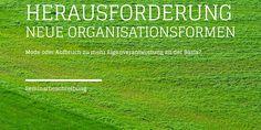 """♦ Seminar: Herausforderung """"Neue Organisationsformen"""" Mode oder Aufbruch zu mehr…"""