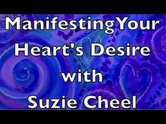 Are You Good At Manifesting Quickly? http://suziecheel.com/manifesting-hearts-desire-fast/