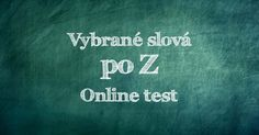 Vybrané slová po B – online test Online Tests