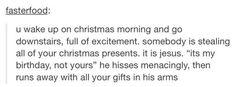 Mery Christmas, ya filthy animals  |  26 Fucking Funny Christmas Tumblr Posts Guaranteed To Make You Laugh