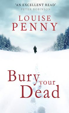 Bury Your Dead by Louise Penny. While on leave in Quebec City Chief Inspector Armand Ganache is drawn into a murder case that is tied to one of the oldest mysteries in Canada - Samuel de Champlain's burial place. Rich descriptions of life in Quebec City and intriguing characters make this a book that you can't put down.