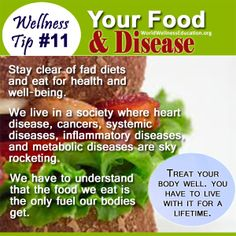 #Wellness Tip No. 11 - Your Food and Disease