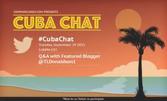Come to #CubaChat, a Q&A about our recent trip to Cuba!