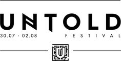 Official UNTOLD Festival logo. Untold Festival, Festival Logo, Like Mike, Avicii, Armin, Cinema, Logos, Music, Usa