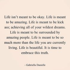 Life is meant to be amazing. #livelifetoitsfullest
