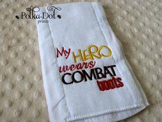My hero wears combat boots burp cloth $8.00