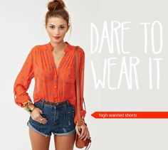 dare to wear it - high waisted shorts