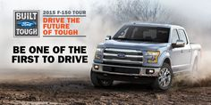 """On Saturday, October 11, you can be one of the very first people to drive the 2015 F-150 in Sioux Falls. Sioux Falls Ford will host the """"Drive the Future of Tough Consumer Event"""" here at our dealership from 12 p.m. to 3 p.m."""