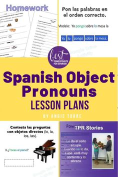 """Are your students struggling to communicate using the Spanish Object Pronouns? These 17 lesson plans explain the concept step-by step. Once students understand how to use direct and indirect object pronouns in their own language, the teacher can move to instruction of, """"los complementos"""" in Spanish without difficulty. Includes """"los objetos directos e indirectos"""" PowerPoint, video, Google Drive Activities, INB Activities, homework, tests, paired activities, and much more. Click for more… Pronoun Lesson Plan, Object Pronouns, Spanish Lesson Plans, Video Google, Interactive Notebooks, Google Drive, Textbook, Homework, Curriculum"""