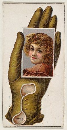Card Number cut-out from banner advertising the Opera Gloves series for Allen & Ginter Cigarettes, ca. The Metropolitan Museum of Art, New York. The Jefferson R. Burdick Collection, Gift of Jefferson R. Vintage Labels, Vintage Ephemera, Vintage Ads, Vintage Images, Vintage Prints, Symbol Hand, Show Of Hands, Dark Tattoo, Hand Art