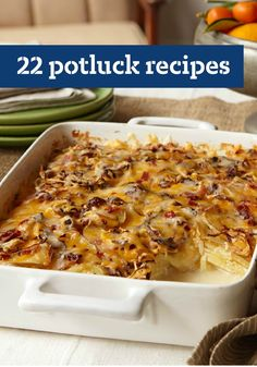 22 Potluck Recipes – From creamy dips and quick-and-easy side dishes to festive layered salads and portable entrées, you'll be prepared for whatever potlucks come your way!