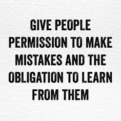 Leadership lesson on mistakes. Great Quotes, Quotes To Live By, Me Quotes, Motivational Quotes, Inspirational Quotes, Qoutes, Cover Quotes, Quotes Positive, Wisdom Quotes