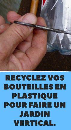 Recyclez vos bouteilles en plastique pour faire un jardin vertical.