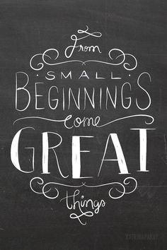 From Small Beginnings Come Great Things | Katrina Gem Paray