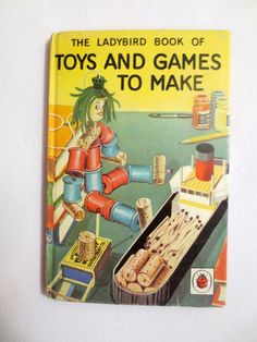The Ladybird Book of Toys and Games to Make (1966) by James Webster - Vintage Childrens Book