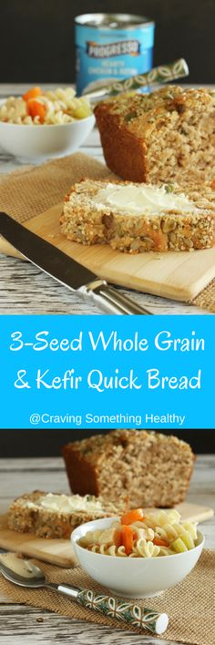 sponsored by Bell Institute of Health & Nutrition on behalf of Progresso ~ Warm up with soup and this  3-Seed Whole Grain & Kefir Quick Bread |Craving Something Healthy