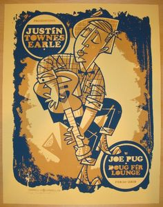 Justin Townes Earle w/ Joe Plug - silkscreen concert poster (click image for more detail) Artist: Guy Burwell Venue: Doug Fir Lounge Location: Portland, OR Concert Date: 2/14/2010 Edition: 60; signed