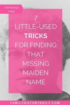 Find a Missing Maiden Name With These Tricks If you're completely stuck trying to find the maiden name of one, or many, of your female ancestors you're not alone. Here are some tricks to help. Genealogy Websites, Genealogy Forms, Genealogy Chart, Genealogy Research, Family Genealogy, Genealogy Organization, Diy Organization, Family Tree Research, My Family History