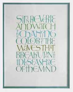 """Blue"" Calligraphy work of Gillian Hazeldine-really fascinating and lovely way to justify both edges."