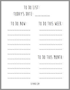 Free To Do List Printable. Would be awesome to write on a whiteboard with perm marker and then fill in the rest with white board markers