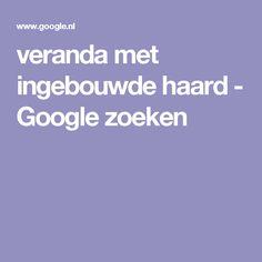 veranda met ingebouwde haard - Google zoeken