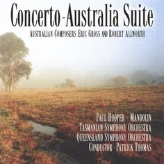 Tasmanian & Queensland - Concerto-Australia Suite