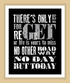 RENT Musical No Day But Today Quote modern print poster 8x10 via Etsy.