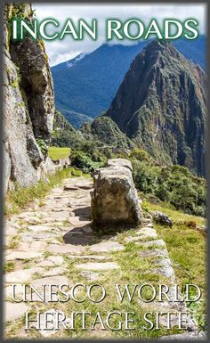 Unesco World Heritage Site: Qhapac Ñan, Andean Road System, Peru