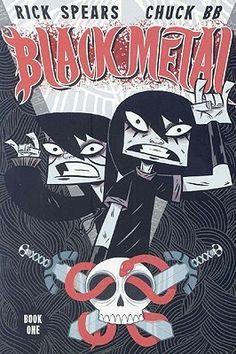 Black Metal: Volume 1 by Rick Spears, Chuck BB
