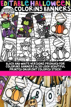 Editable Halloween Coloring Banners This resource includes several printable editable banners- perfect for  customizing your home, coffee bar, teacher's lounge, office, classroom,  and more! All designs are provided in both color and bw perfect for  allowing kids to color! The bw option also looks amazing printed on  bright colored card stock. *All banners are letter page size (simply  print 2 to a page to create smaller banners).
