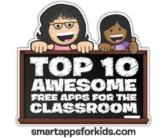 Teachers! Check out our recommendations for Top 10 Free Apps for the Classroom!