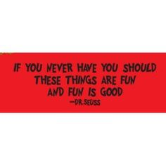 Dr.Seuss quote If you never did you should wall decal vinyl