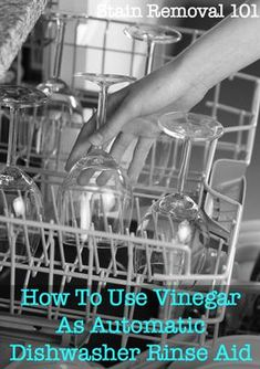 How to use vinegar in place of automatic dishwasher rinse aid - frugal, eco-friendly and it works! {on Stain Removal 101}