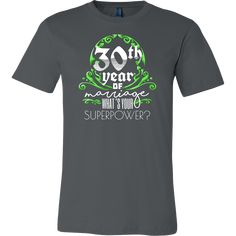Anniversary Gift 30 Years Of Marriage, Couples T-Shirt Irish T, Marriage Couple, Irish Roots, Color Quotes, Anniversary Gifts, Mens Tops, T Shirt, 30 Years, Ireland