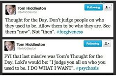 Tom's thought for the day ... and Loki's. Ha!