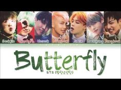 Butterfly Bts Lyrics, Beautiful Moments, Beautiful Day, Hoseok, Namjoon, Images Of Bts, Bts Youtube, Color Coded Lyrics, A Day In Life