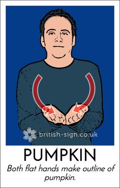 Today's #BritishSignLanguage sign is: PUMPKIN #Halloween
