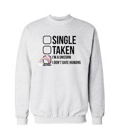 40d3c1b2675 I Don t Date Humans Sweatshirt Schattige Shirts