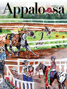 "June 2013 Appaloosa Journal featured Annette Carraway's Americana painting ""Race Day"" (acrylic on canvas, 16"" x 20"")."